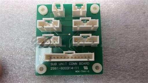 /-/TEL Tokyo Electron 2981-600314-11Sub Unit Conn Board//_01