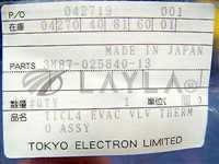 MB3M87-025840-13//TEL MB3M87-025840-13 ASSY, THERMO TICL4 EVAC VLN