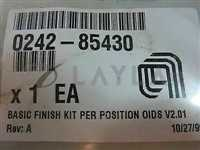 0242-85430//Applied Materials (AMAT) 0242-85430 BASIC FINISH KIT, PER POSITION, OIDS, V2